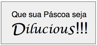 pascoa dilucious